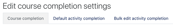 edit course completion settings 3tabs
