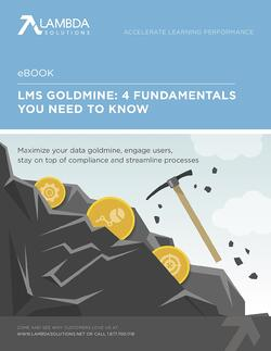 LMS Goldmine 4 Fundamentals You Need To Know