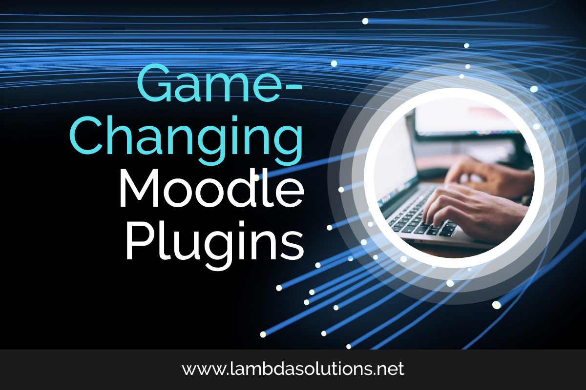 game changing plugins for moodle